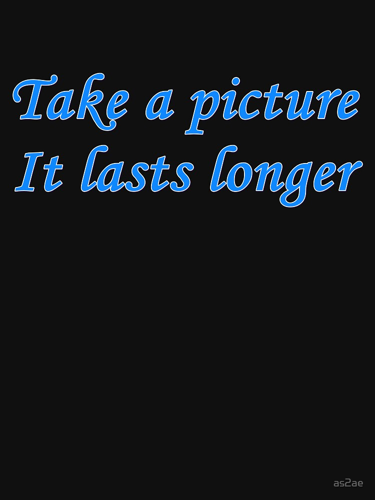take a picture. . . by as2ae