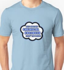 Just Another Chemical Engineer Livin' The Dream T-Shirt