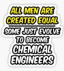 Funny Chemical Engineer .. Evolution Sticker