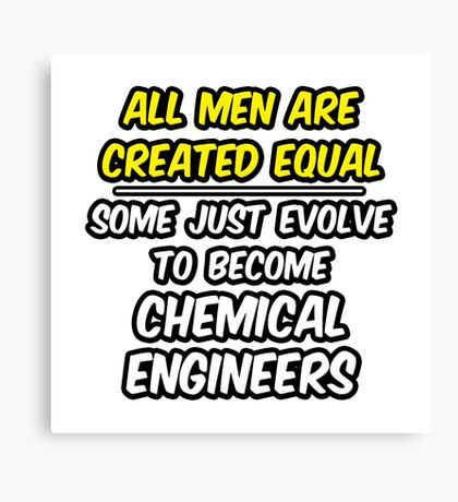 Funny Chemical Engineer .. Evolution Canvas Print
