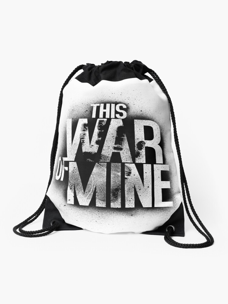 This War Of Mine Drawstring Bag By Jeeldrol Redbubble
