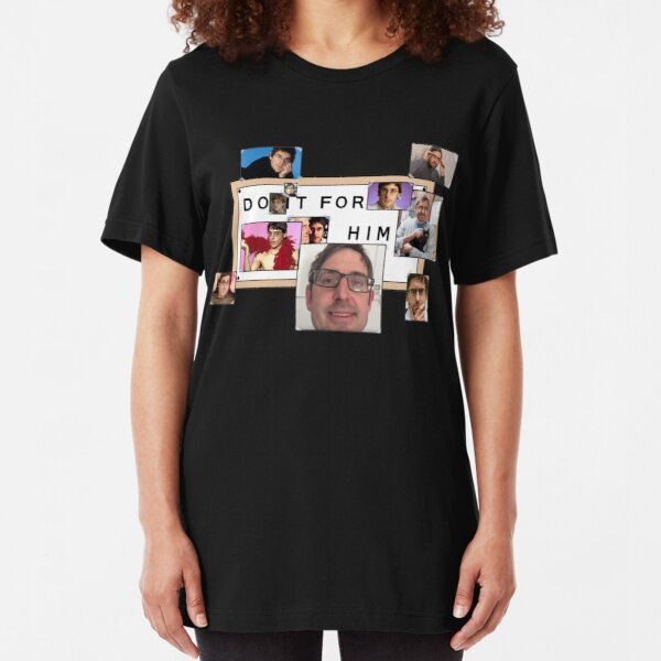 """""""Do It For Him"""" Louis Theroux Print Slim Fit T-Shirt"""
