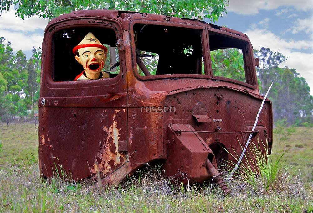 The Clown At The Wheel by rossco