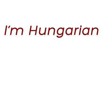 Kiss Me Twice!!  I'm Hungarian by whosekidding