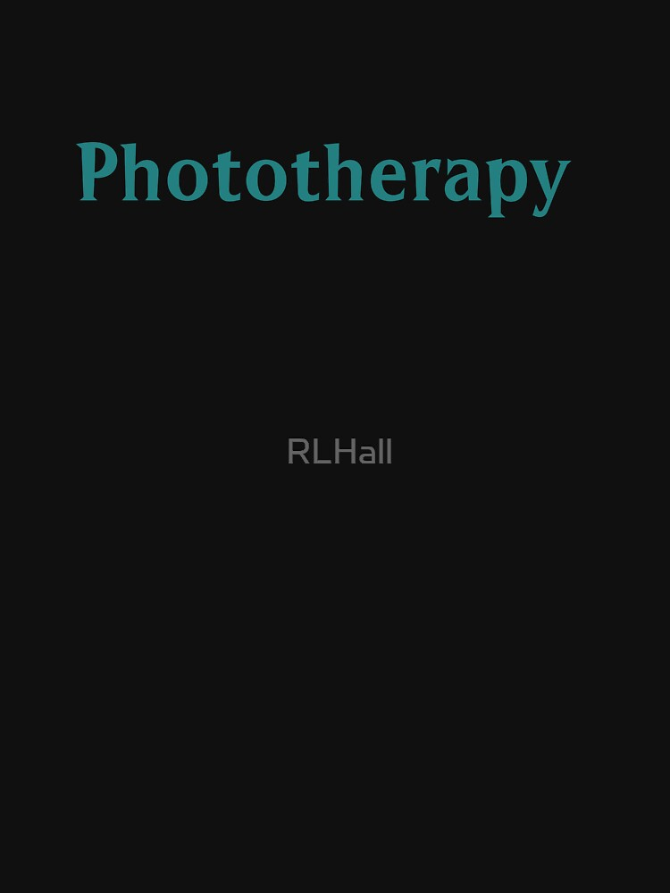 Phototherapy by RLHall