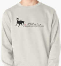 MY Crazy Bull Ate Your Stupid Stick Family  Pullover