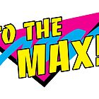 To the Max! Retro design by psychoandy