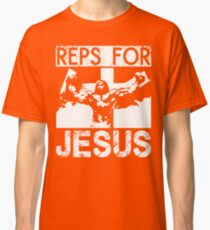 Reps For Jesus Classic T-Shirt