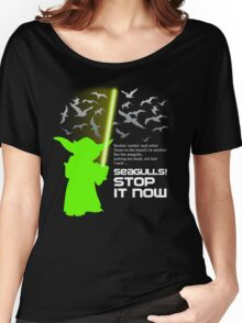 Seagulls Stop It Now! Women's Relaxed Fit T-Shirt