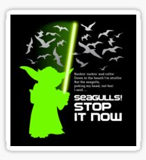Seagulls Stop It Now! Sticker