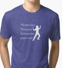 Inigo Montoya Tri-blend T-Shirt