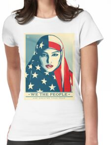 we the people are greater than fear Womens Fitted T-Shirt
