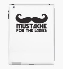 MUSTACHE for the ladies iPad Case/Skin