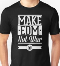 Make EDM Not War T-Shirt