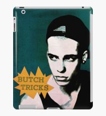 Butch Tricks iPad Case/Skin