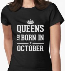 Queens Are Born In October. Women's Fitted T-Shirt