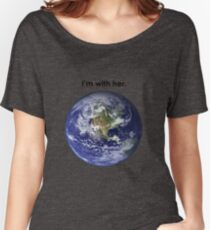 I'm With Mother Nature Women's Relaxed Fit T-Shirt