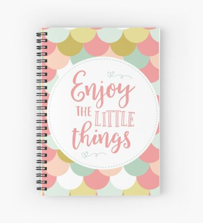 Enjoy the Little Things - Pink Scallops Spiral Notebook