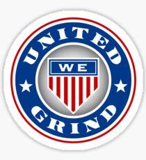 United We Grind Sticker