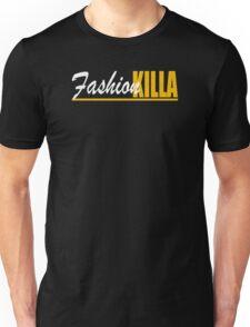 Fashion Killa Unisex T-Shirt