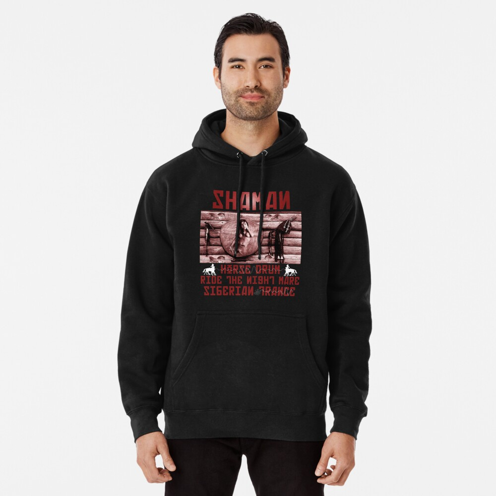 Shaman Night-Mare Drum Siberian Trance  Pullover Hoodie Front