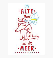 the old dog and the see, Hund, alter Seebär, old dog Photographic Print