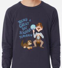 Der Mensch hat einen Traum Leichtes Sweatshirt