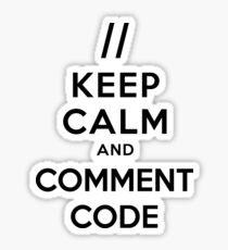 Keep calm and comment code Sticker