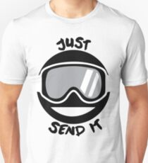 JUST SEND IT Unisex T-Shirt
