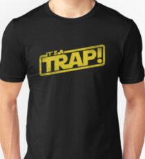 It's a Trap - Movie Quote Reference Unisex T-Shirt