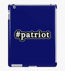 Patriot - Hashtag - Black & White iPad Case/Skin