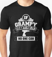 If Grampy Can't Fix It No One Can T Shirt, Gift For Grandpa T-Shirt