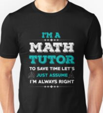 I'M A MATH TUTOR T-Shirt
