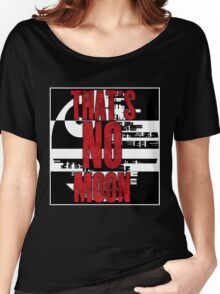 That's No Moon Women's Relaxed Fit T-Shirt