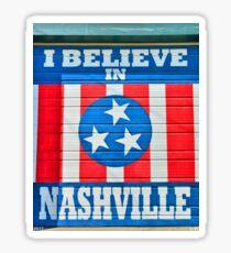 I Believe in Nashville 2 Sticker
