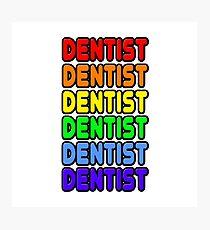 Rainbow Dentist Photographic Print