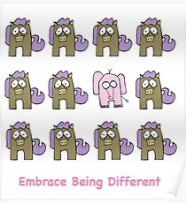 Embrace Being Different Poster