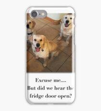 Did we hear the fridge door? iPhone Case/Skin