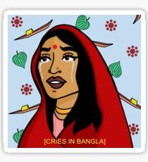 CRIES IN BANGLA Sticker