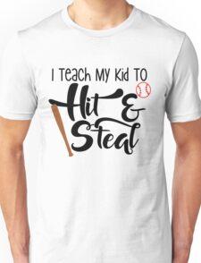 I Teach My Kid To Hit & Steal Baseball & Softball Unisex T-Shirt