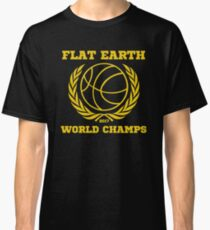 Flat Earth World Champs - GOLD EXCELLENT basketball Flat Earth Designs Classic T-Shirt