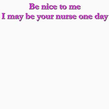 be nice. . . (pink) by as2ae