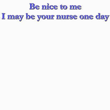be nice. . . (blue) by as2ae