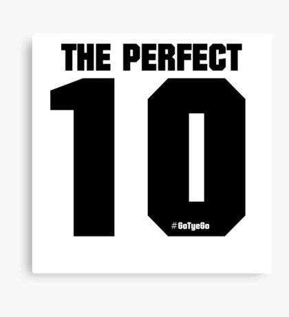 The PERFECT 10 | Tye Dillinger Canvas Print