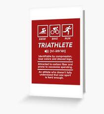 Triathlete Triathlon Definition Swim Bike Run Greeting Card