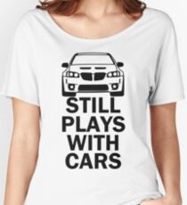 Still plays with cars - g8 Women's Relaxed Fit T-Shirt