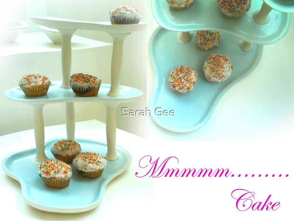 Mmmmm.........cake by Sarah Gee