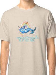 Unicatmaids are my spirit animal Classic T-Shirt