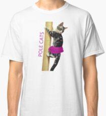 Pole Cats Classic T-Shirt