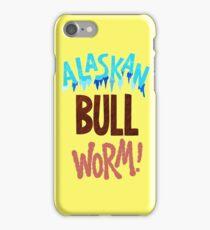 The Alaskan Bull Worm iPhone Case/Skin